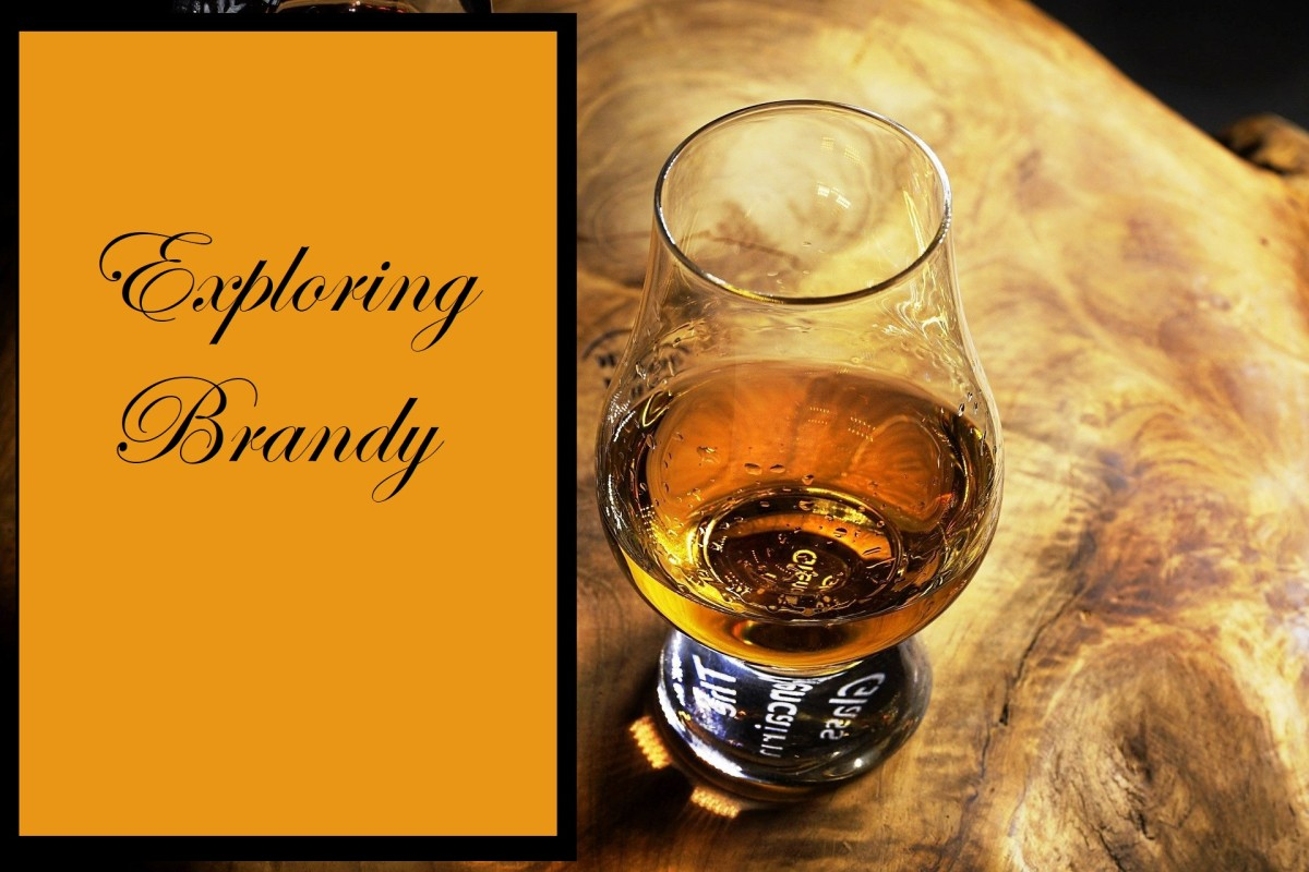 Exploring Brandy: Brief History and Recipes
