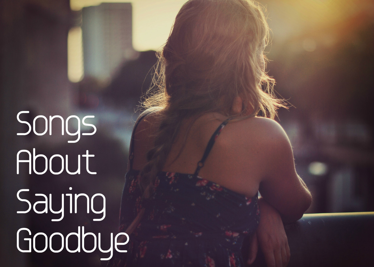 If you are saying goodbye to someone you know, we have a huge list of pop, rock, R&B and country songs.