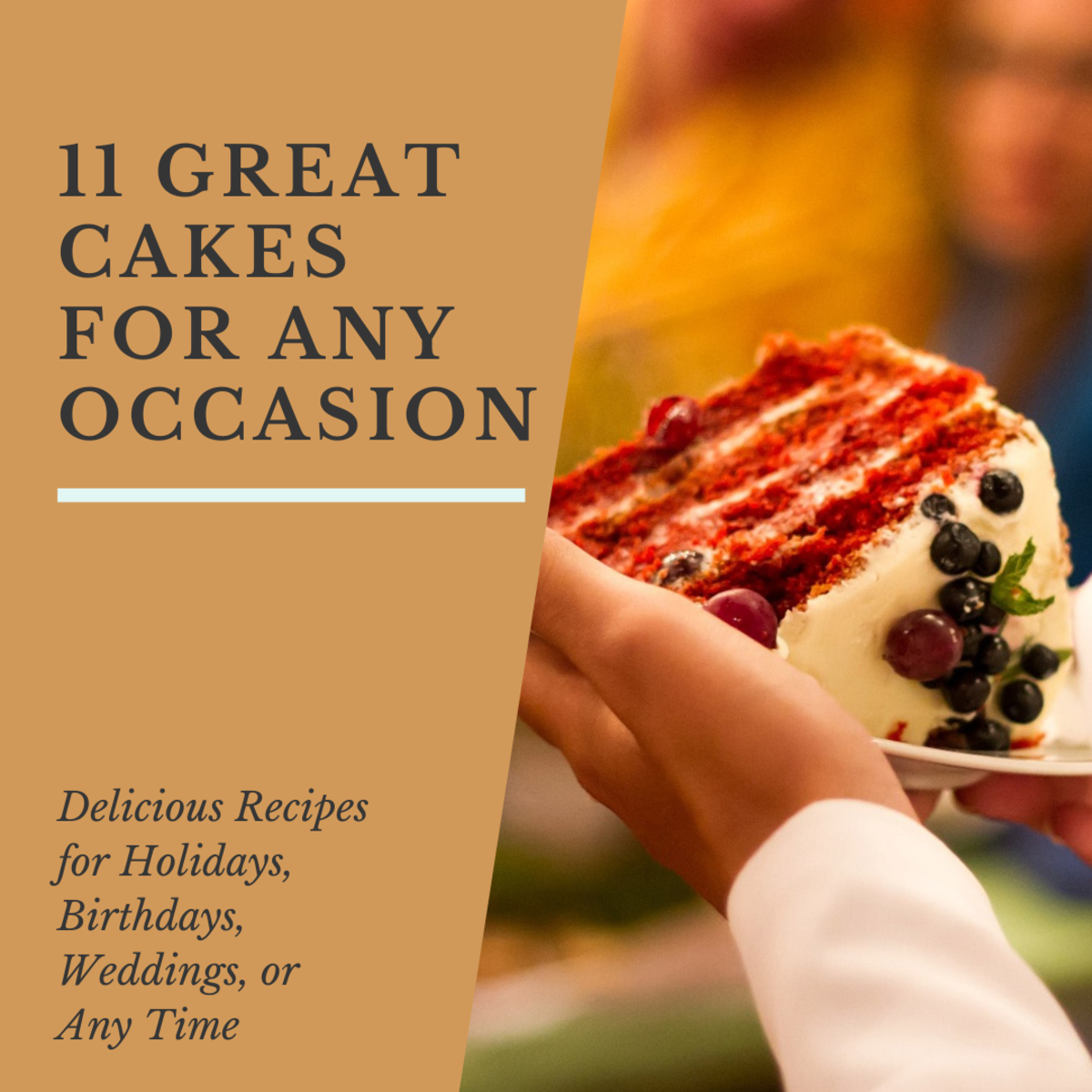 11 Best Cake Recipes for Any Occasion