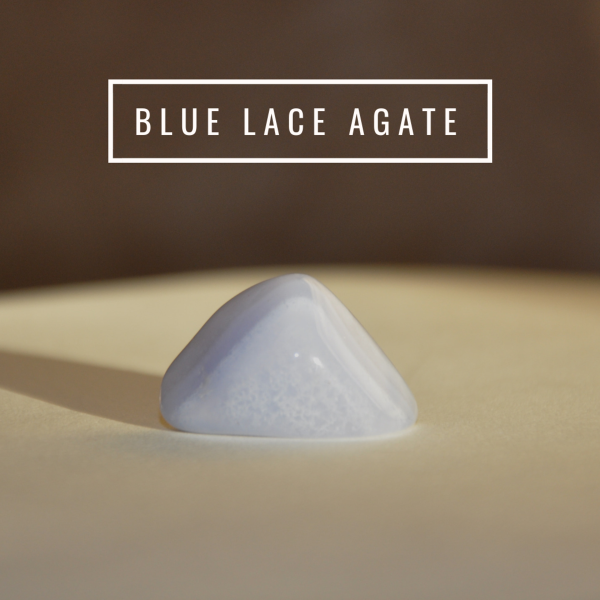 Blue lace agate is an excellent calming crystal.