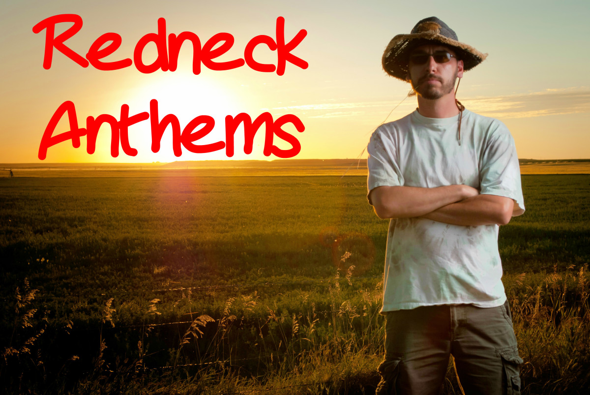 Redneck Anthem Playlist:  88 Songs About Rednecks