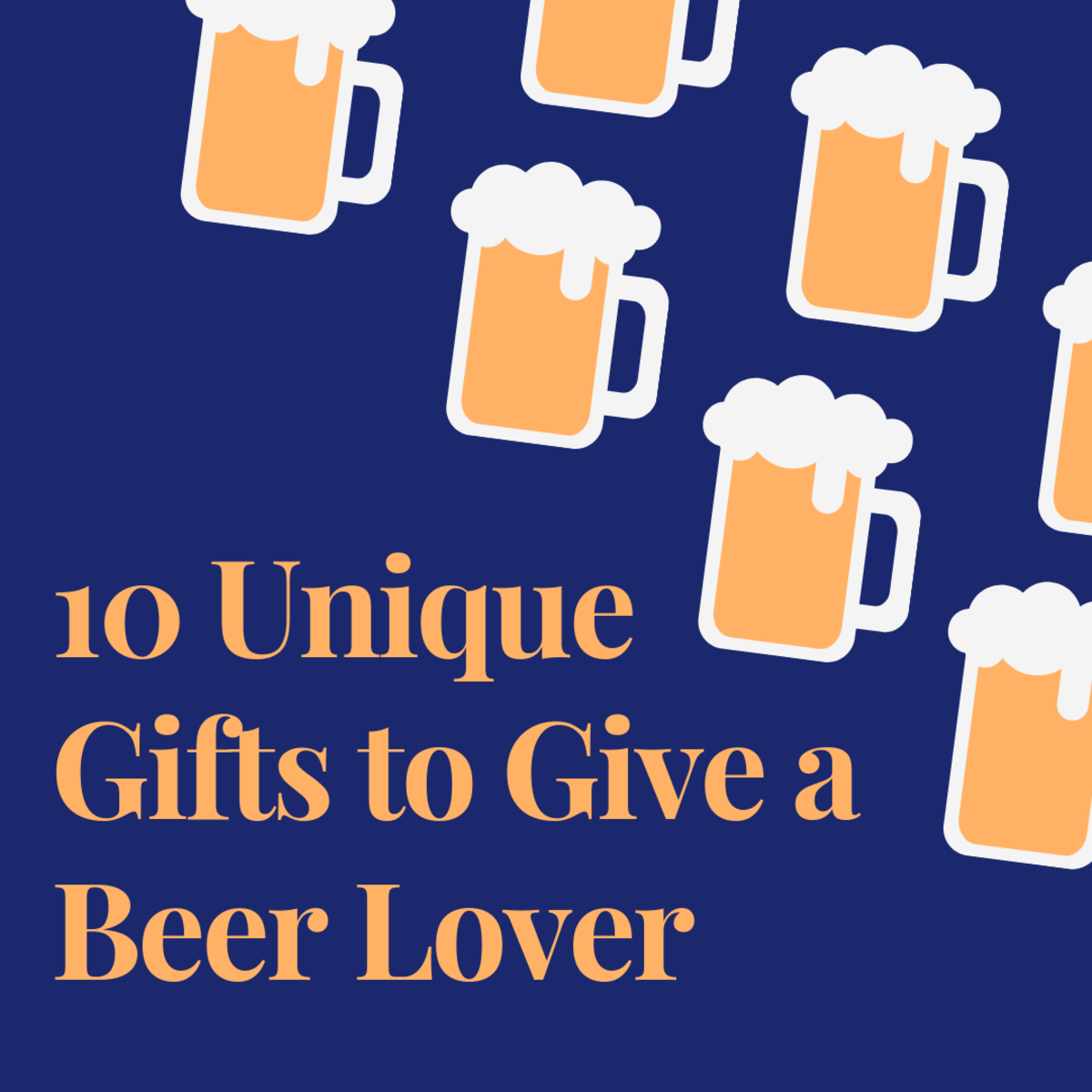 10 Distinctive Gifts for a Beer Lover