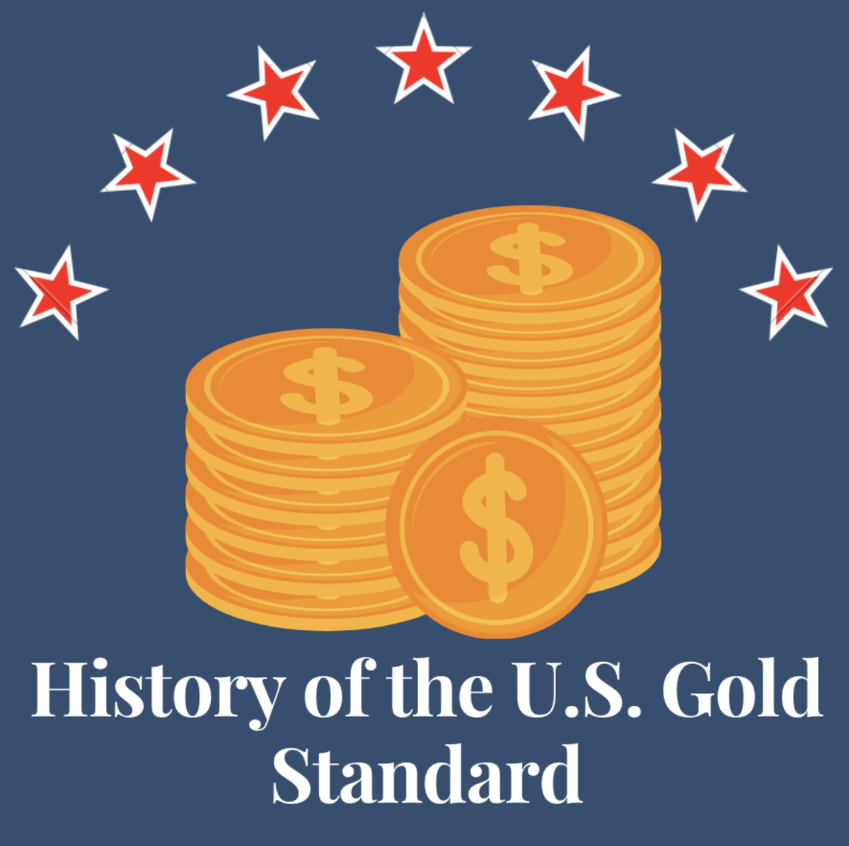 Here is a look at the history of the gold standard in the United States.