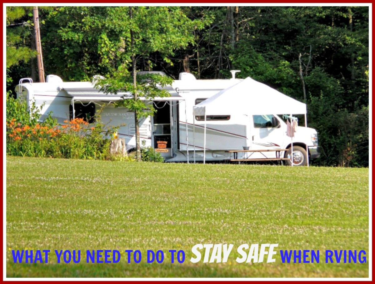 Tips to help RV travelers stay safe during their vacations.