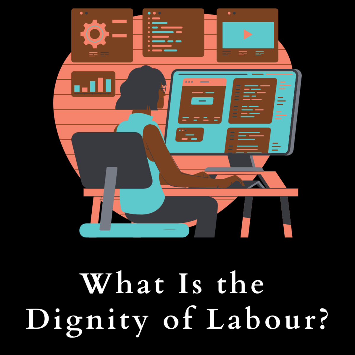 What is the dignity of work? Is it real? Read on to find out.
