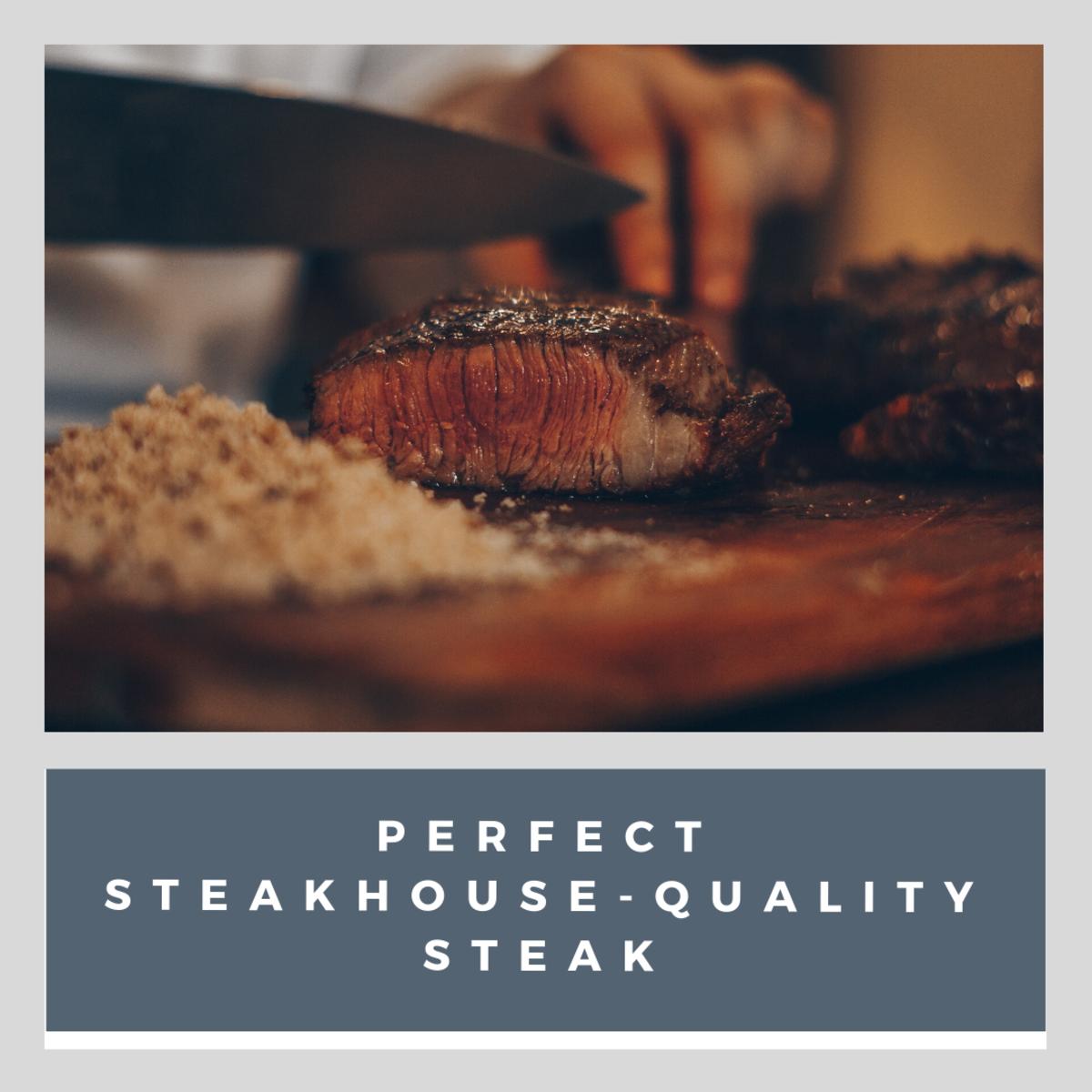 Crusty, brown, seared steak. Perfect.