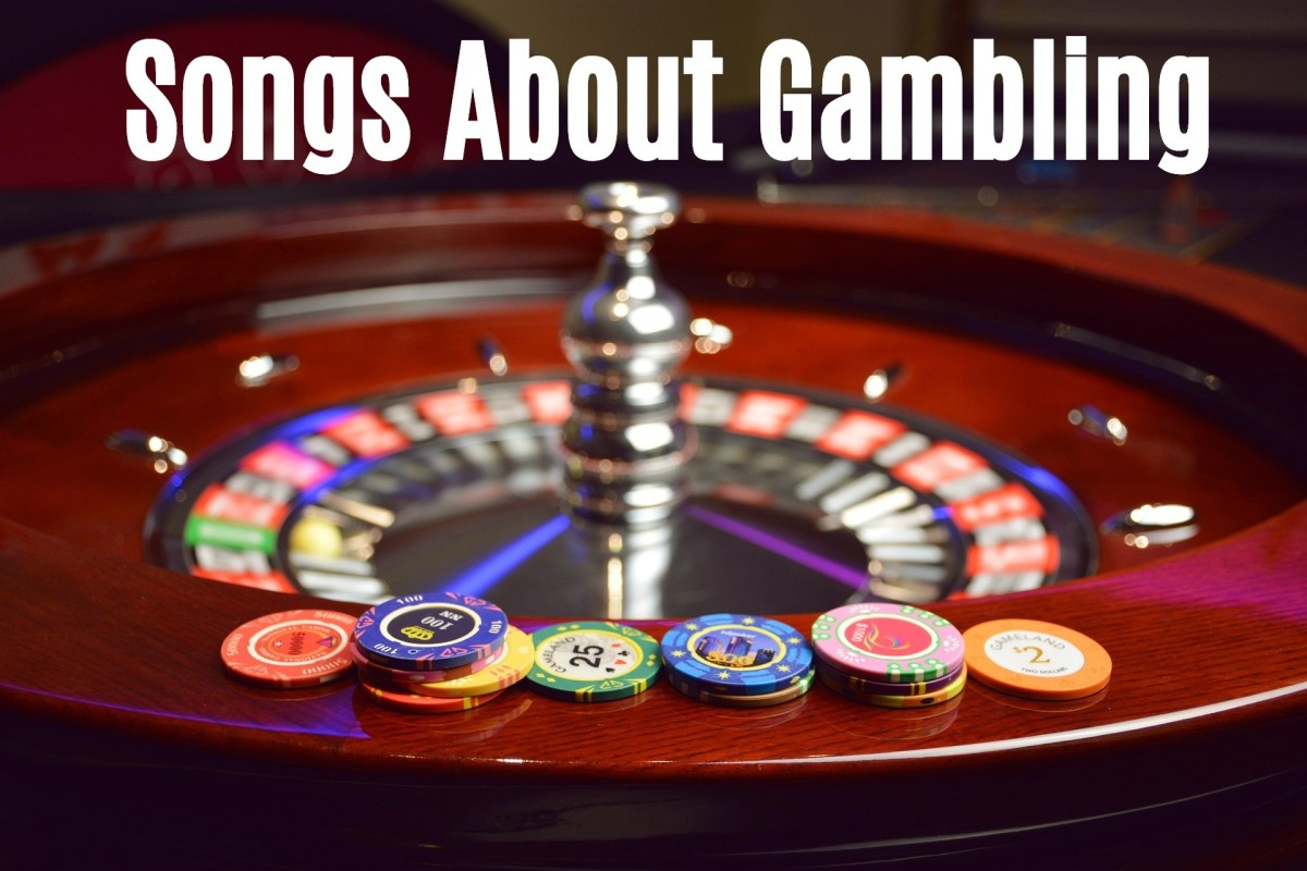 Whether you play card games, the lottery, or the slot machines or believe that life is already full of enough risk, make a playlist of pop, rock, country, and R&B songs about gambling. May you always beat the odds.