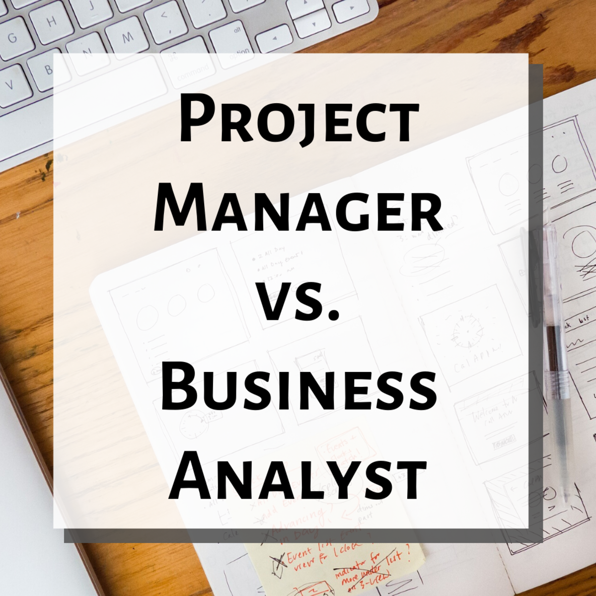 The Difference Between Project Managers and Business Analysts
