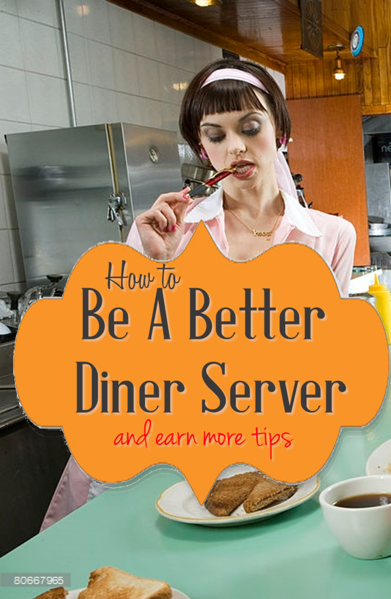 Diner Servers:  9 Rules to Maximize Tips in a Mom and Pop Restaurant