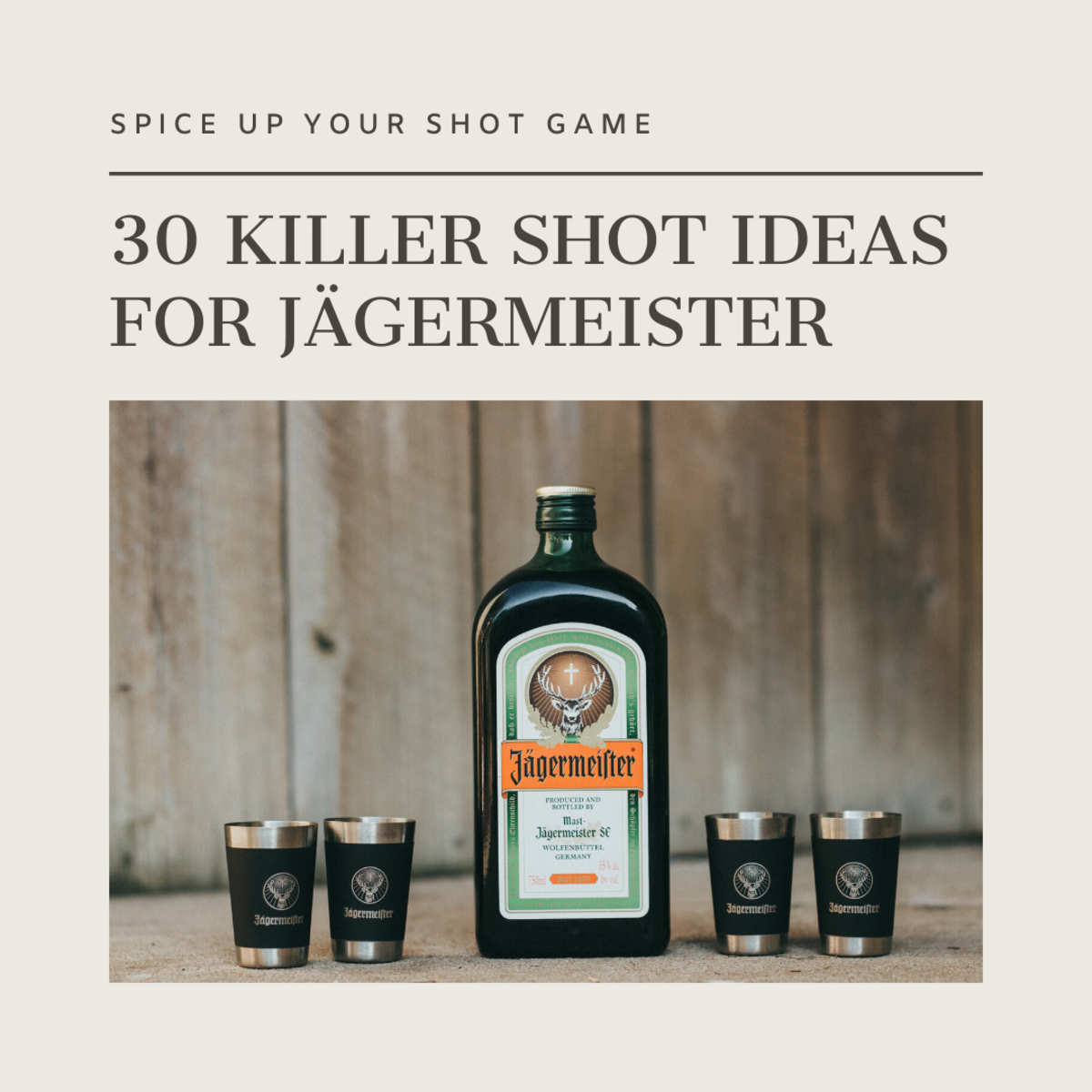 Here are 30 more damn good shot ideas that use Jägermeister.