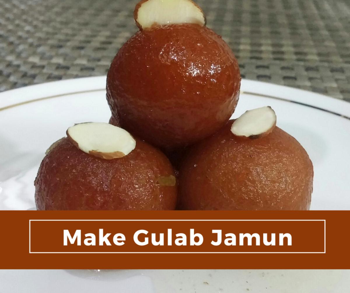 How to Make Gulab Jamun Desserts
