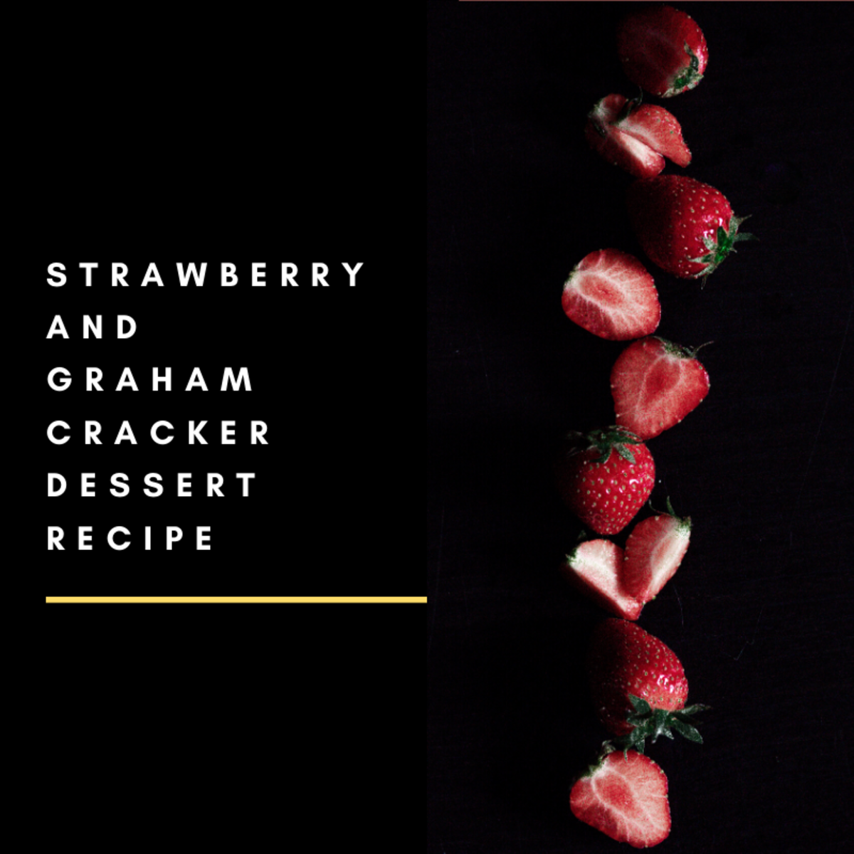 Delicious No-Bake Strawberry and Graham Cracker Dessert