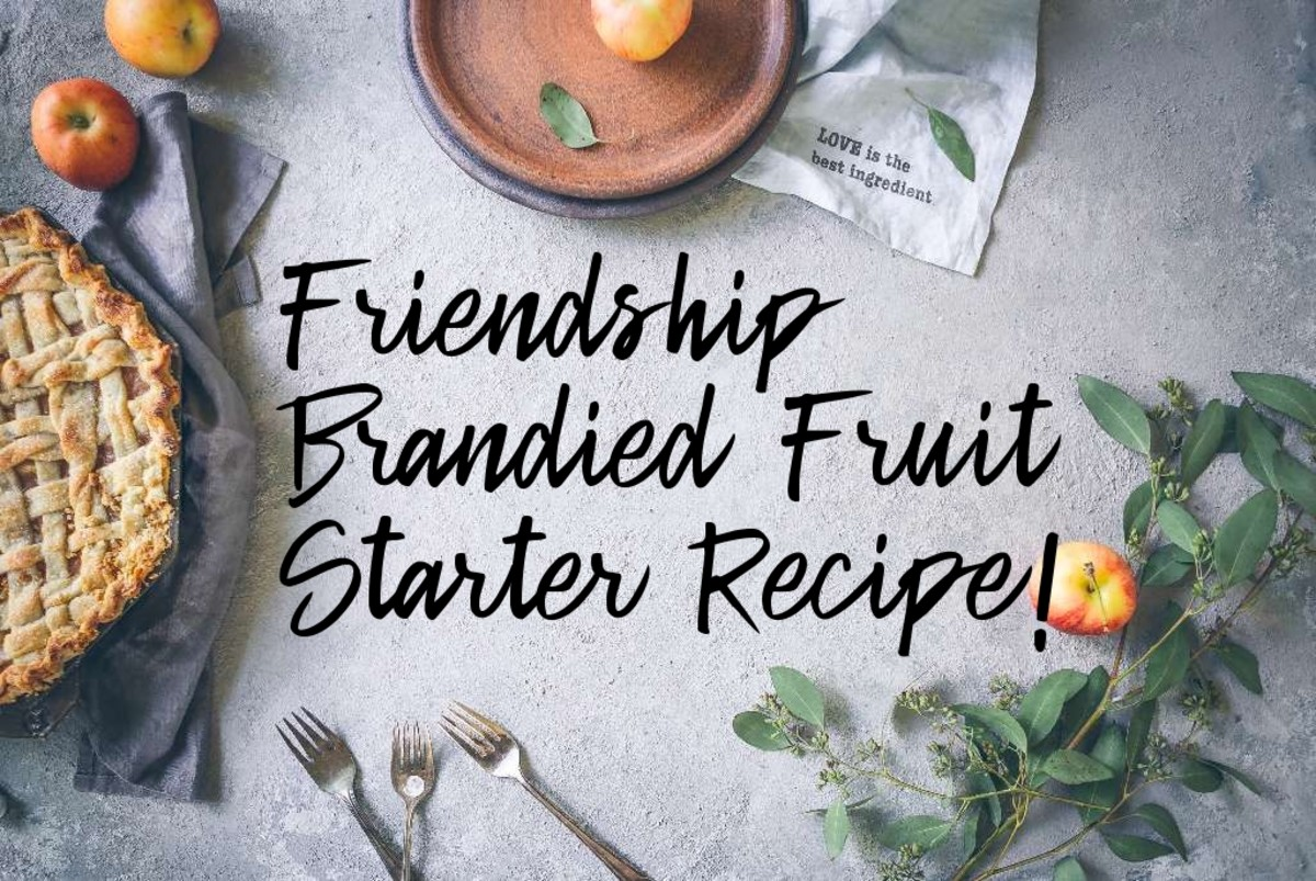 Friendship Brandied Fruit  Starter and Cake Recipes