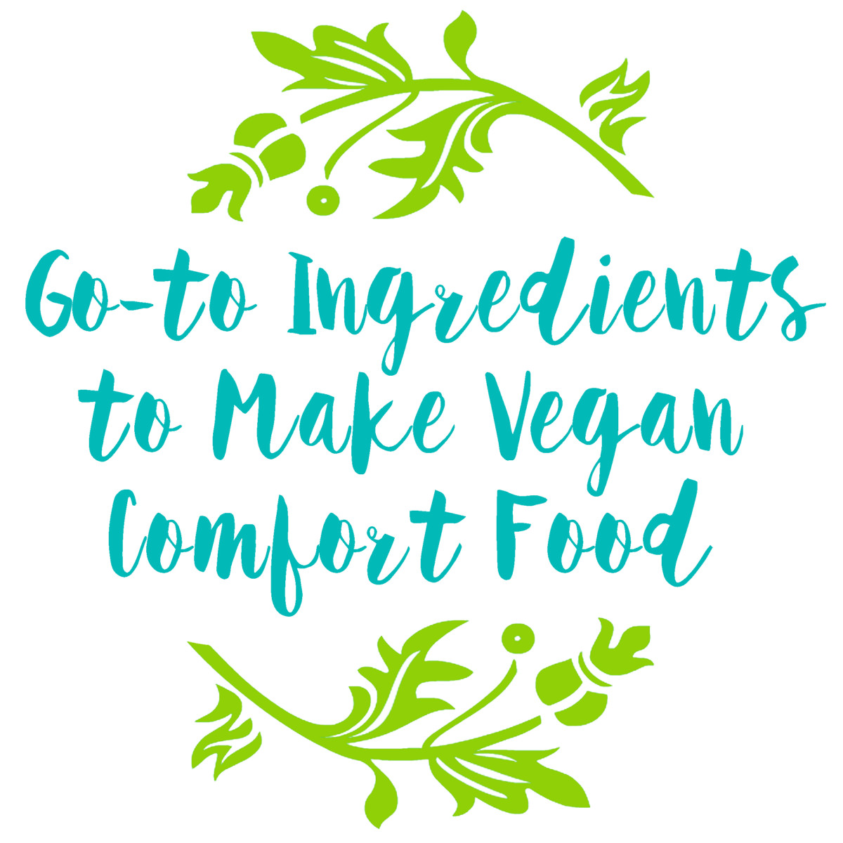Review of a list of ingredients to keep handy in your kitchen for any time you're craving vegan comfort food.