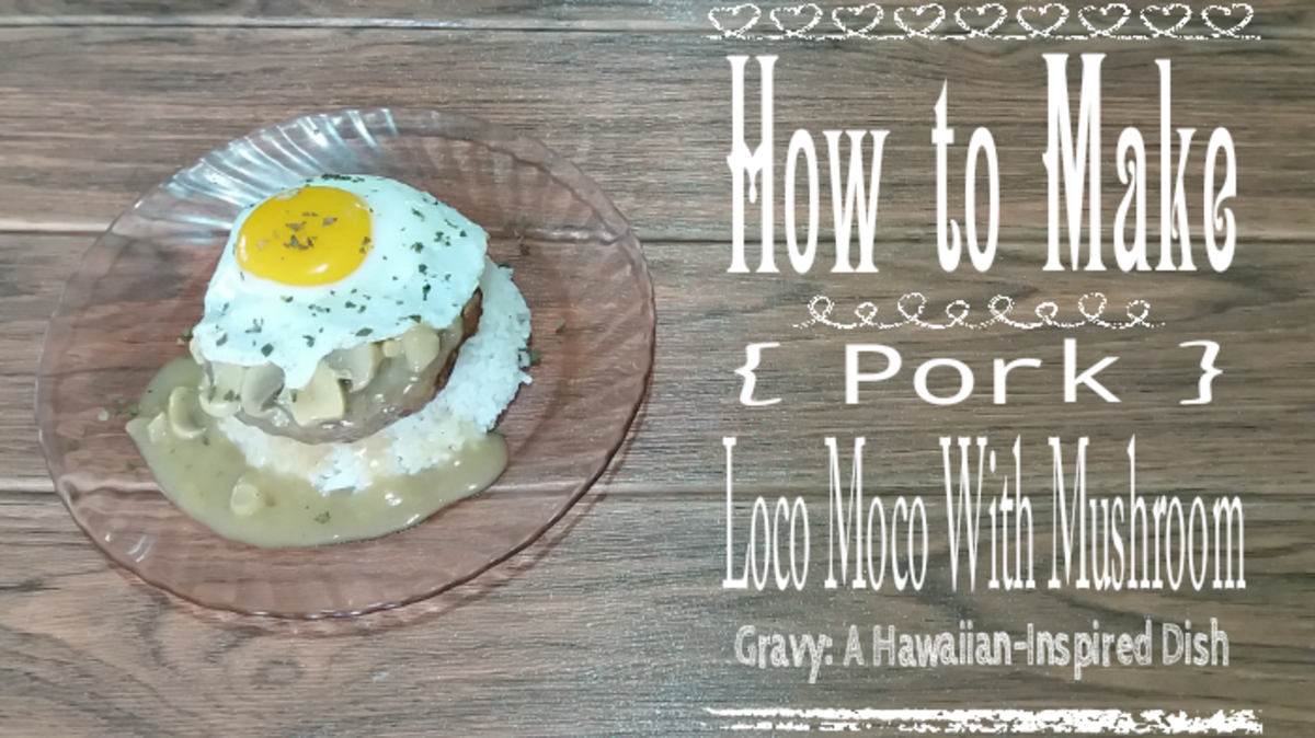 How to Make Pork Loco Moco With Mushroom Gravy: A Hawaiian-Inspired Dish
