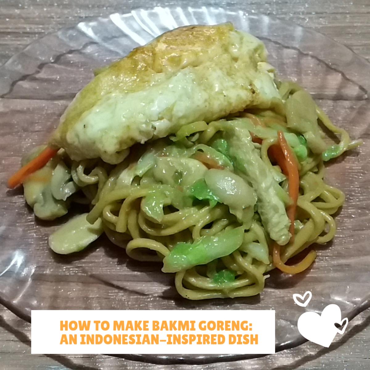 How to Make Bakmi Goreng: An Indonesian-Inspired Dish
