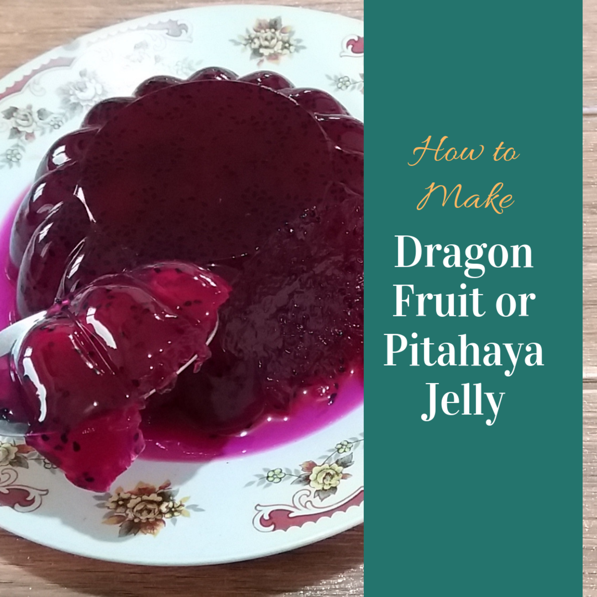 Learn how to make dragon fruit (pitahaya) jelly