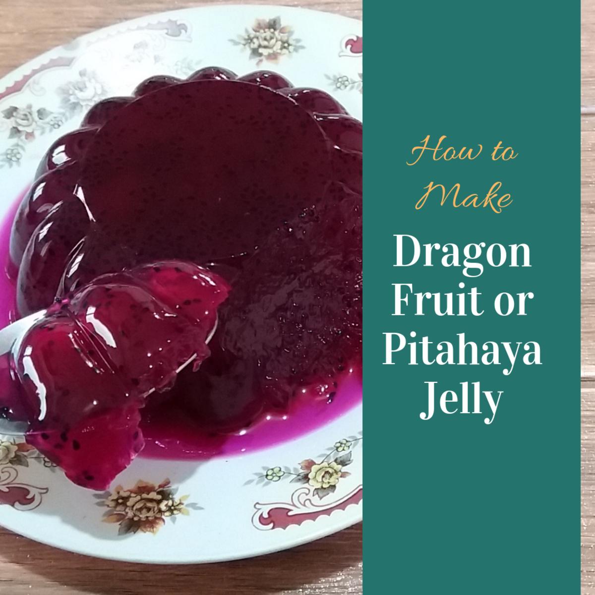 How to Make Dragon Fruit (Pitahaya) Jelly