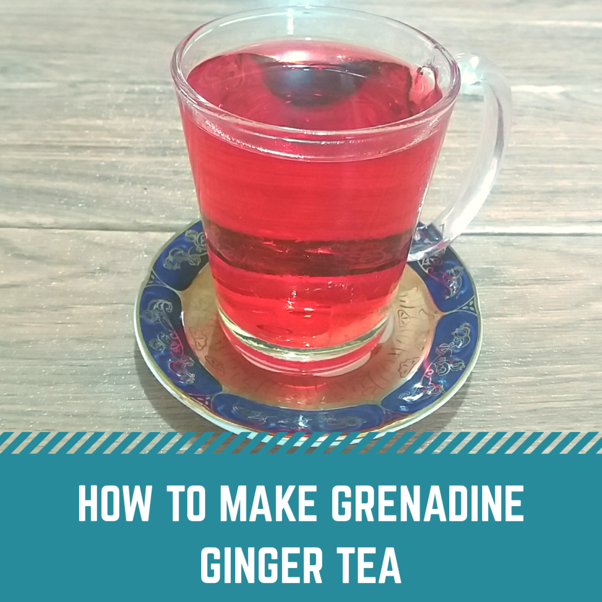 How to Make Grenadine Ginger Tea