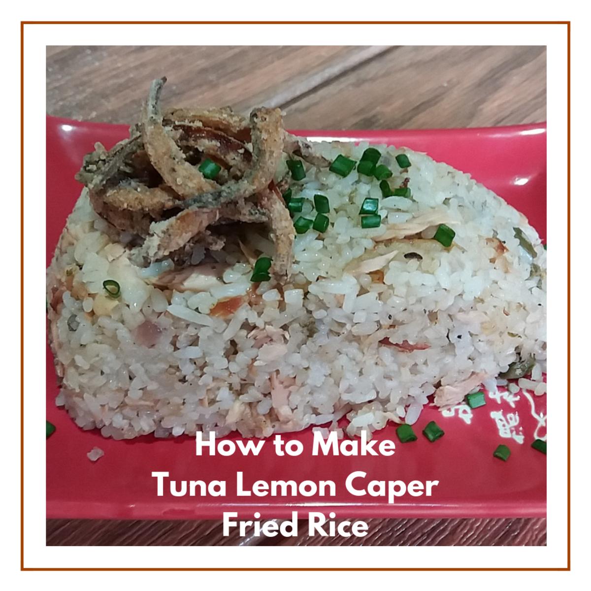 How to Make Tuna Lemon Caper Fried Rice