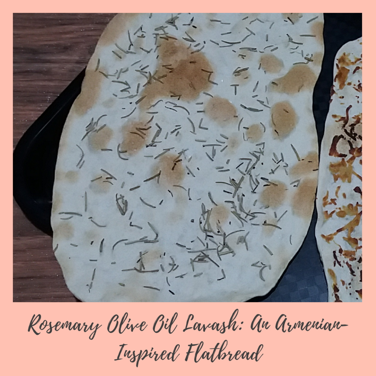 How to Make Rosemary Olive Oil Lavash: An Armenian-Inspired Flatbread