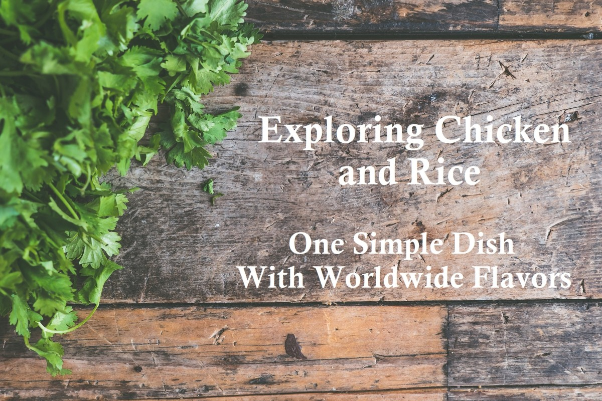 Learn about chicken and rice dishes across the globe.