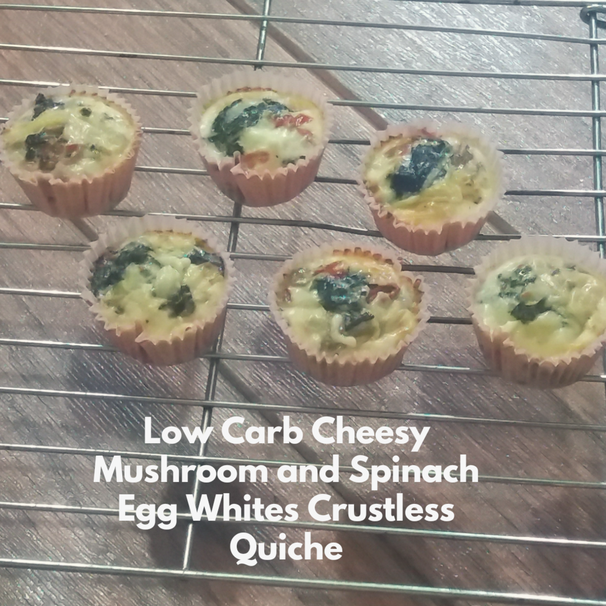 Low-Carb Crustless Quiche With Cheese, Mushroom, Spinach, and Egg Whites