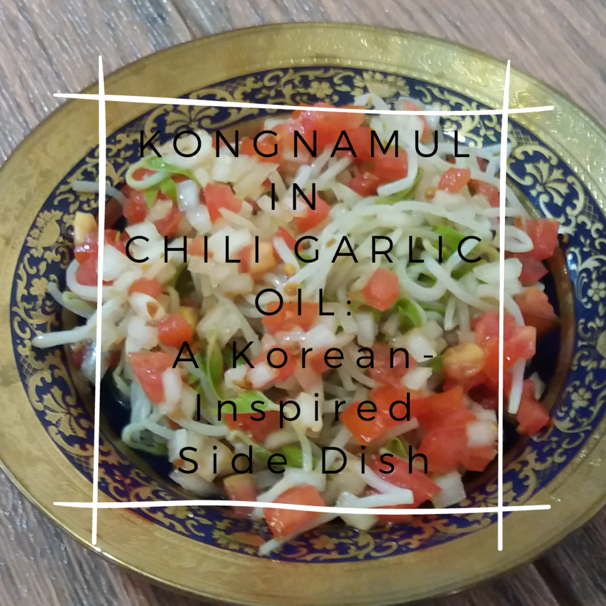 Kongnamul in Chili Garlic Oil: A Korean-Inspired Side Dish
