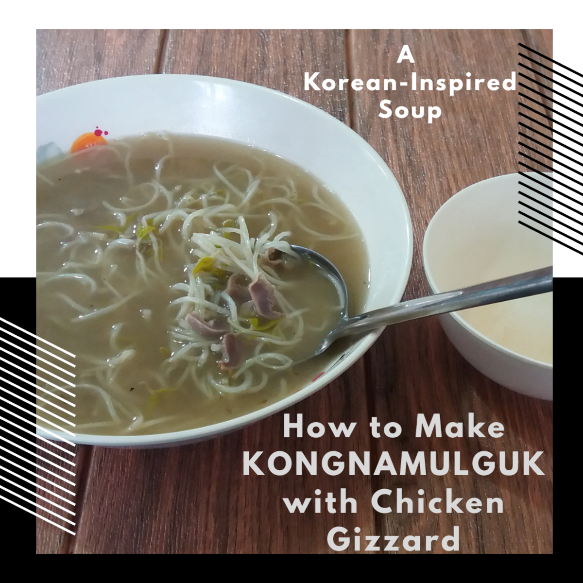 Kongnamulguk With Chicken Gizzards: A Korean-Inspired Soup