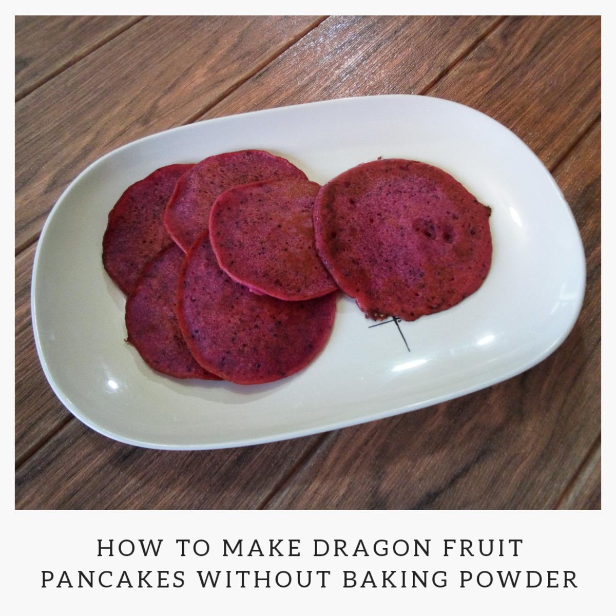 How to Make Dragon Fruit Pancakes Without Baking Powder