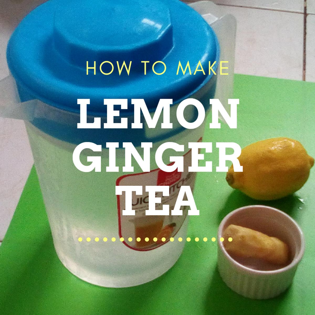 How to Make Lemon Ginger Tea