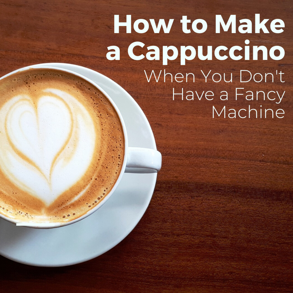 This article will provide you with a recipe for making a quality cappuccino, even if you don't have an espresso machine.