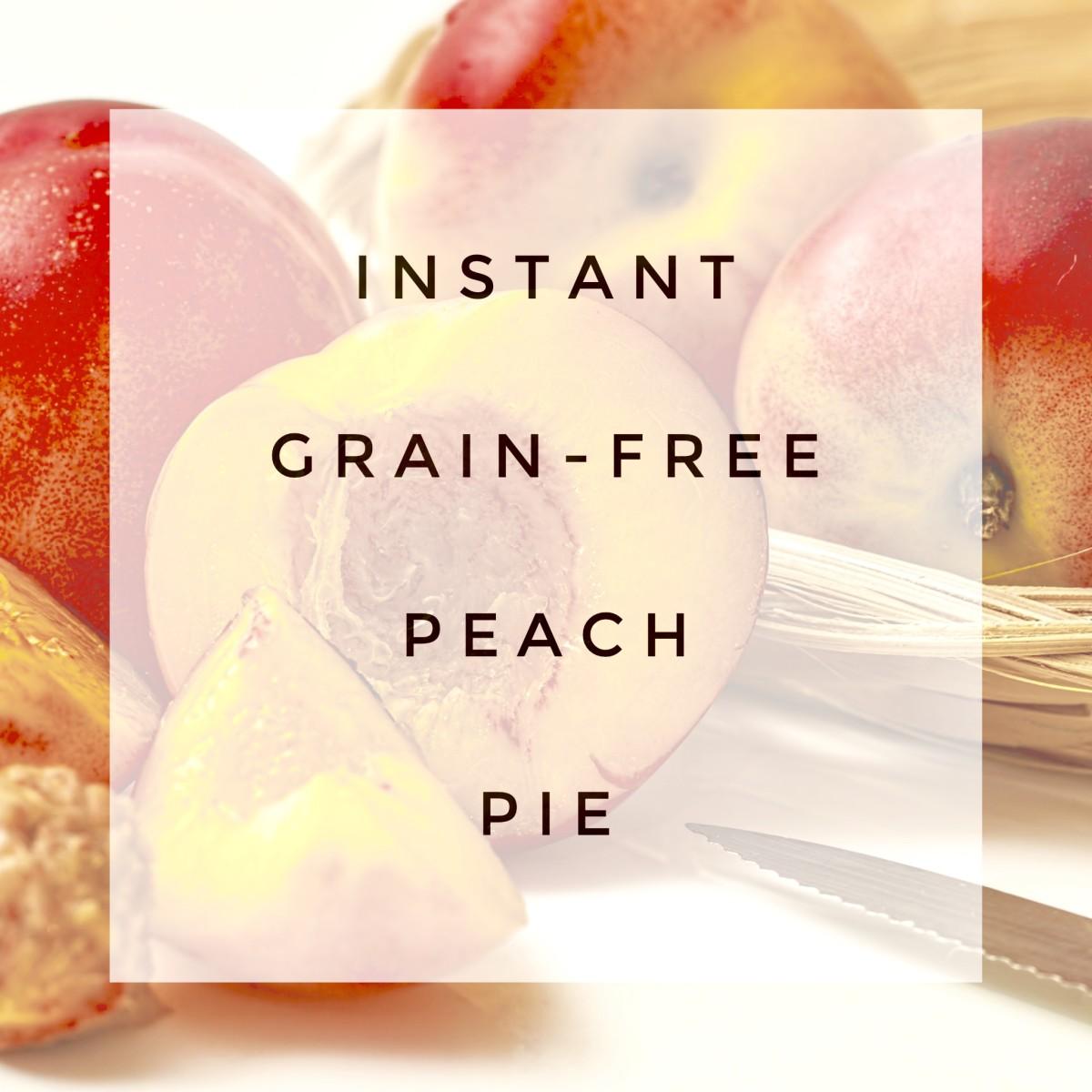 Grain-Free Instant Peach Pie