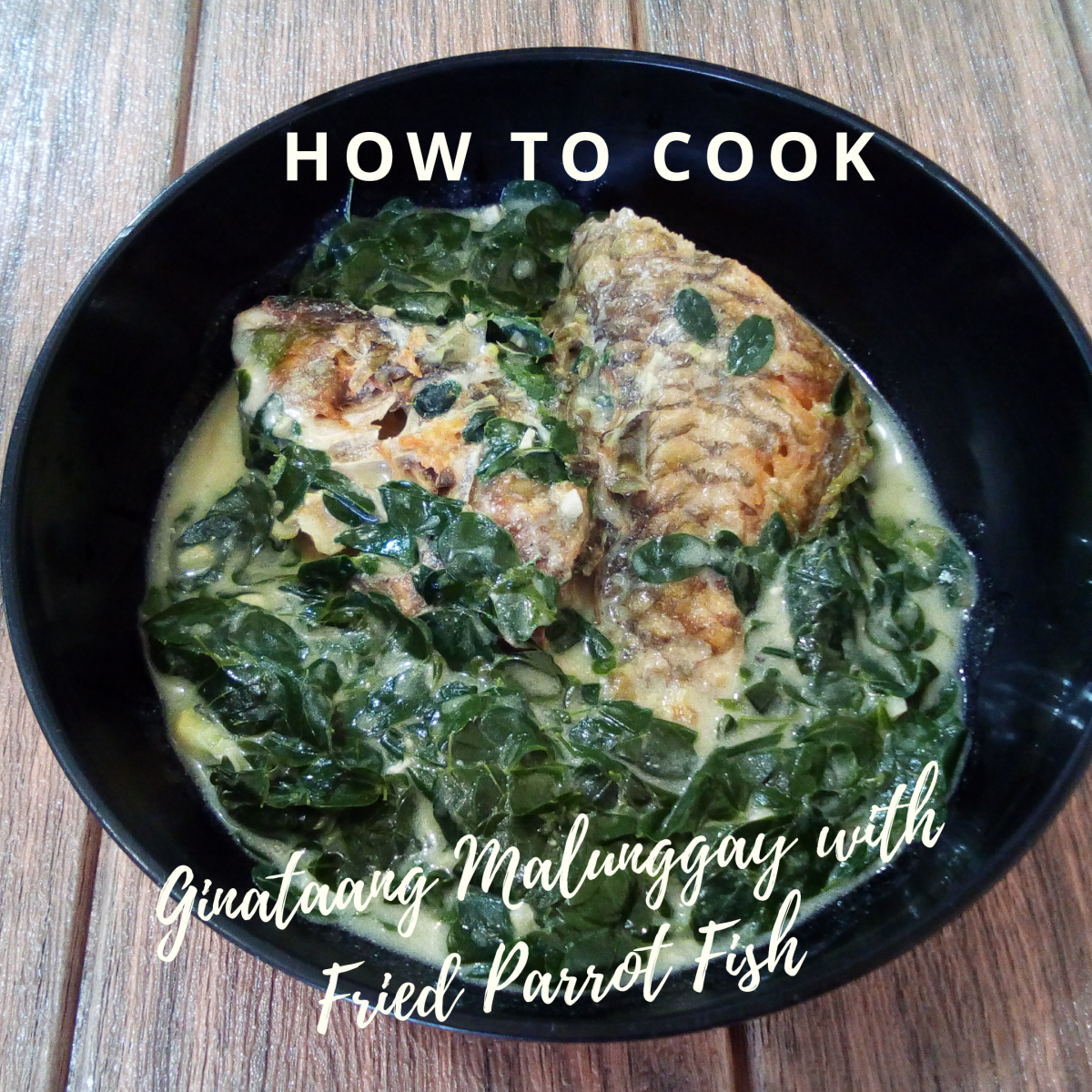 How to Cook Ginataang Malunggay With Fried Parrotfish