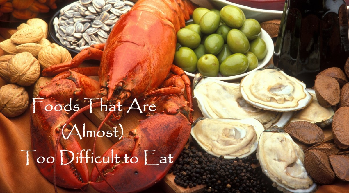Foods That Are (Almost) Too Difficult to Eat