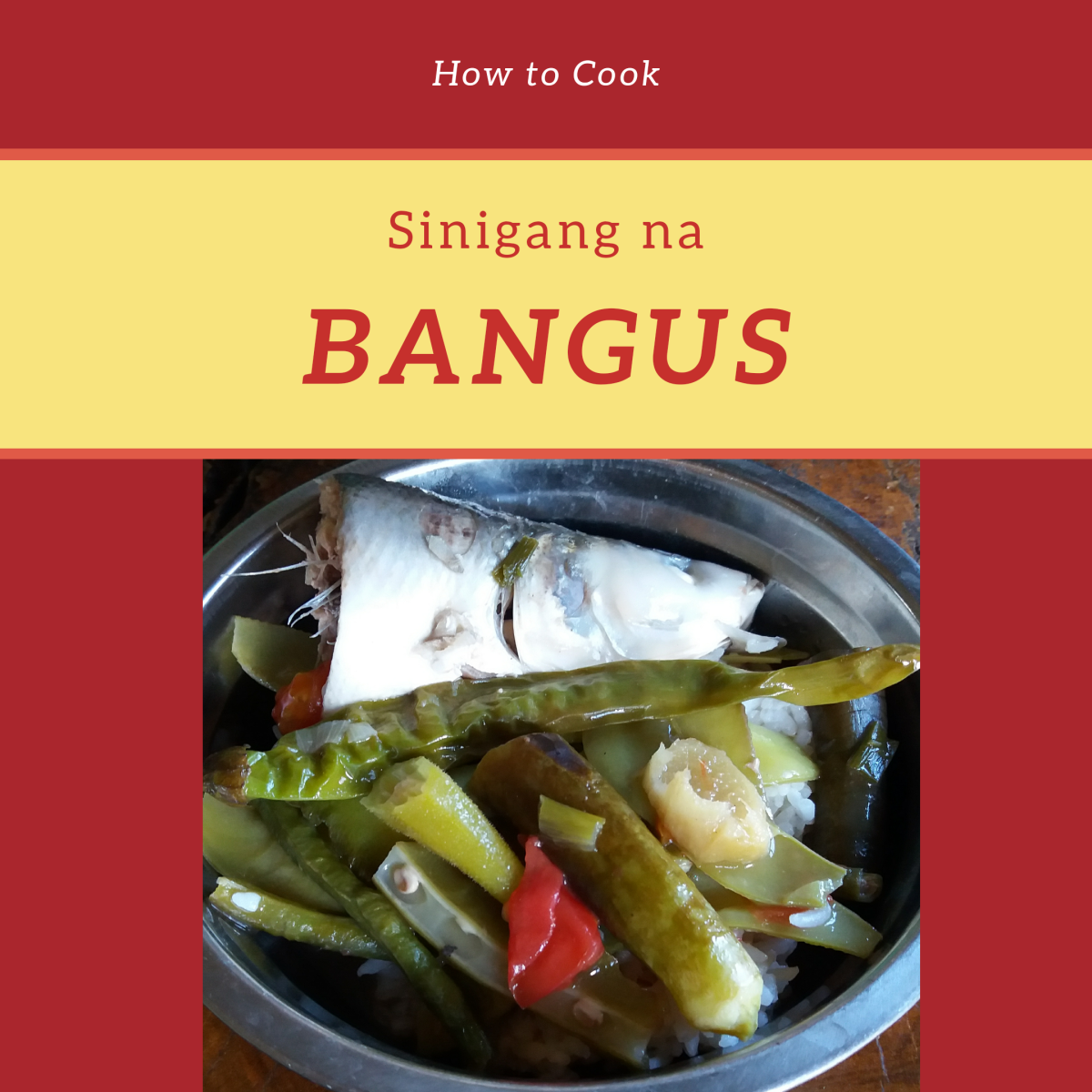 How to Cook Sinigang na Bangus: A Filipino-Inspired Dish