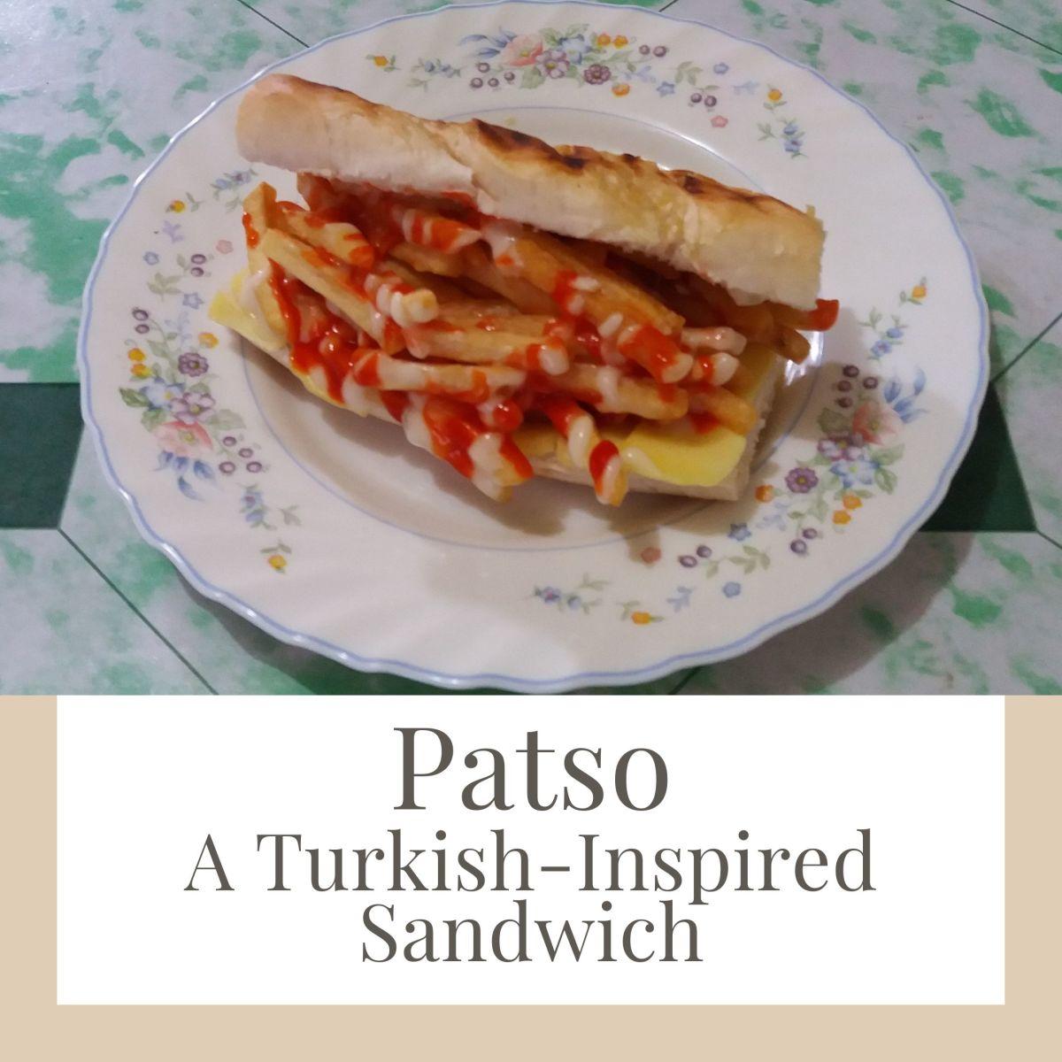 How to Cook Patso: A Turkish-Inspired Sandwich
