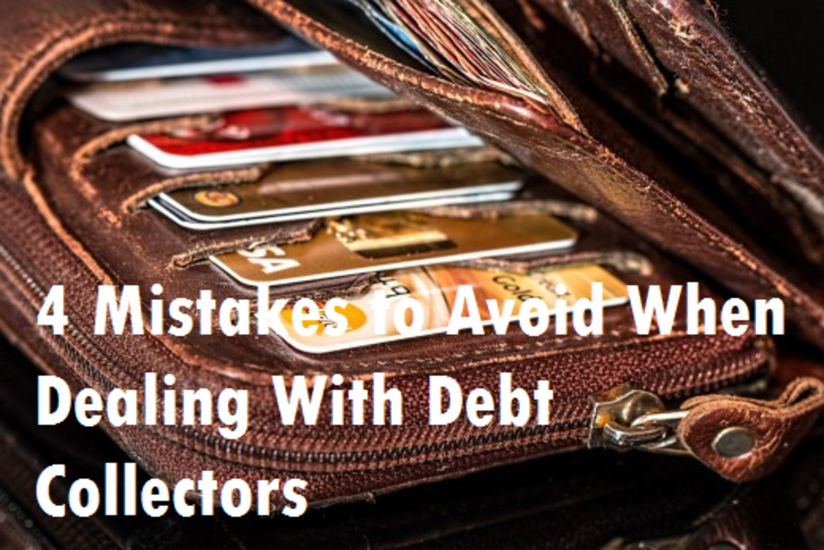 4 Mistakes to Avoid When Dealing With Debt Collectors