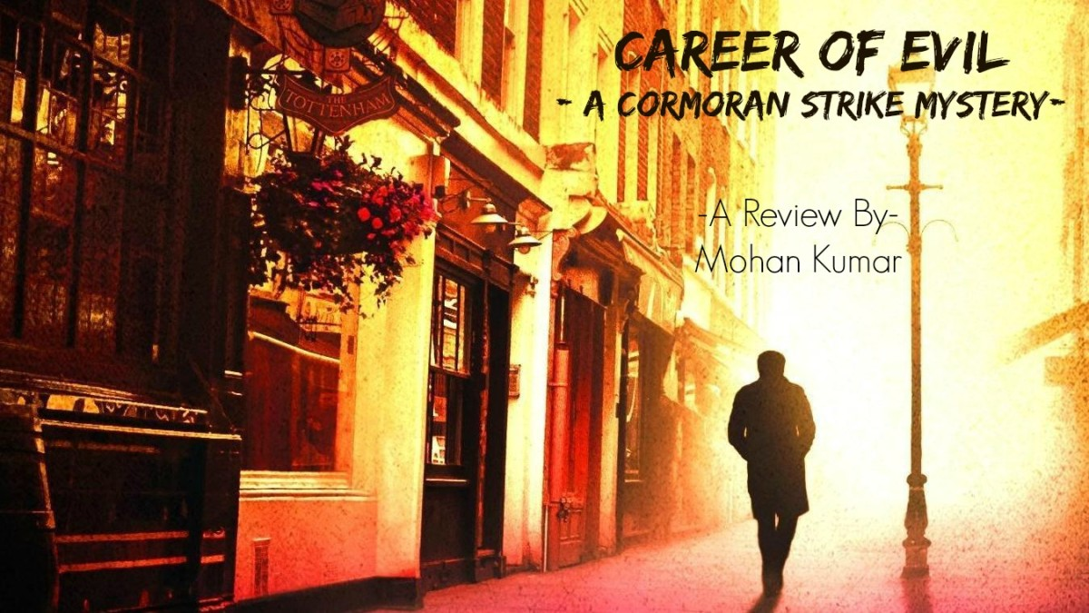 Career of Evil: A Cormoran Strike Mystery
