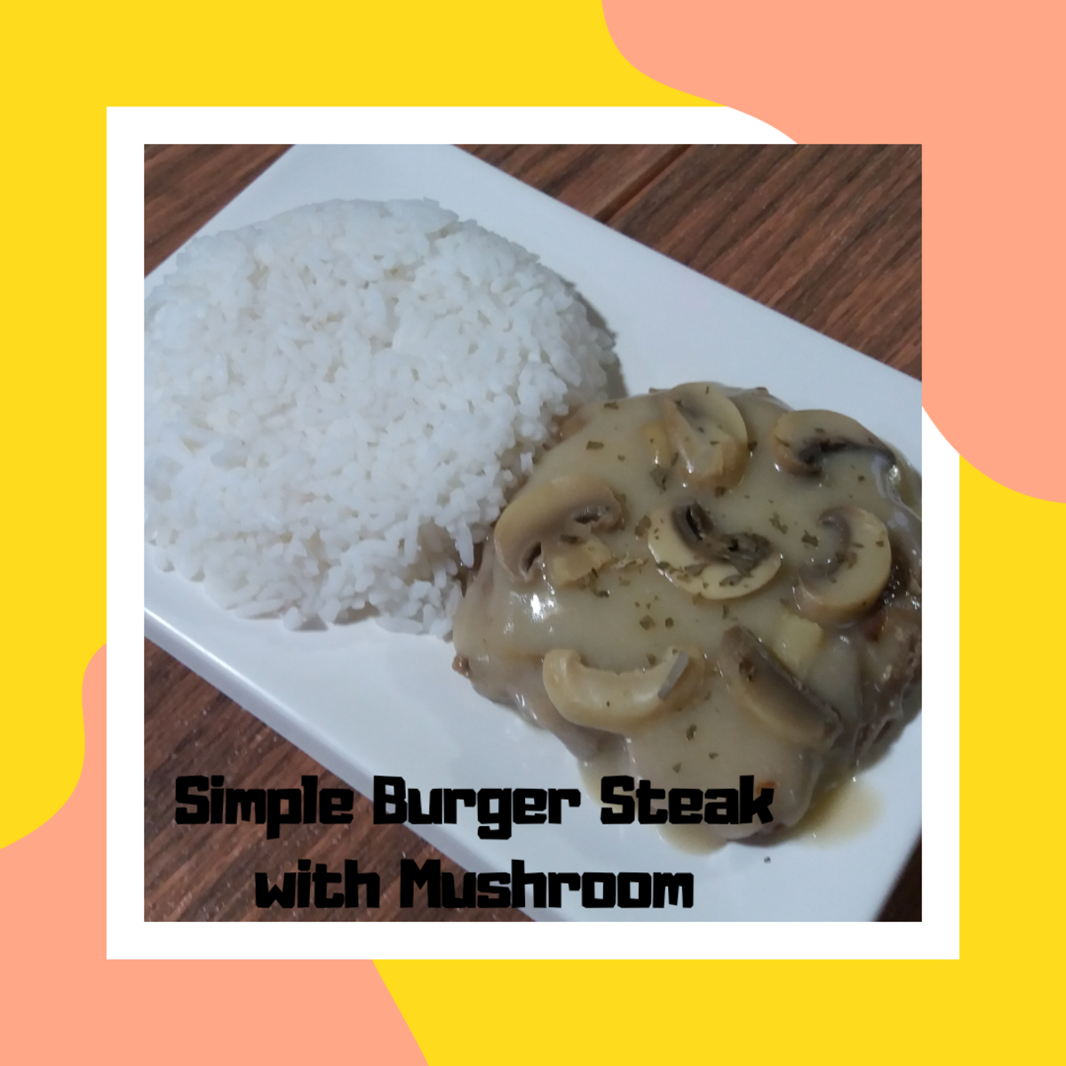 Learn how to prepare a Filipino-style burger steak with mushrooms