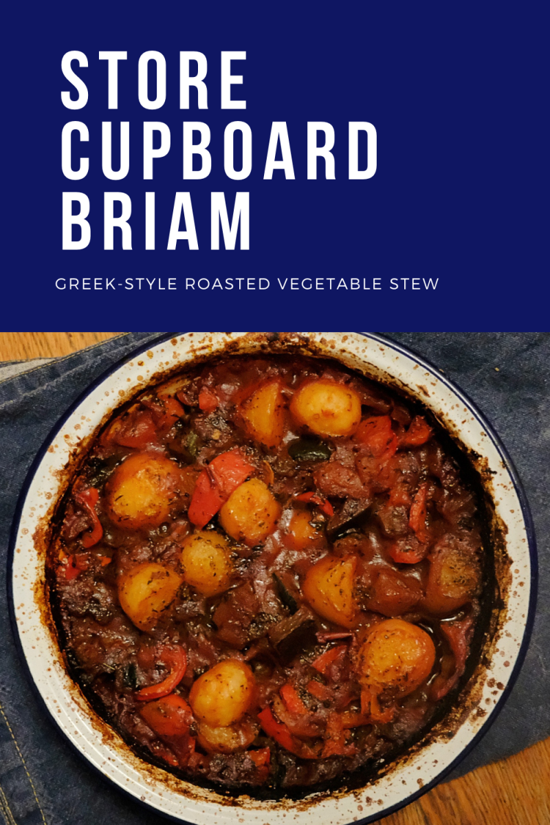 Store Cupboard Briam: A Tasty Greek-Style Roasted Vegetable Stew