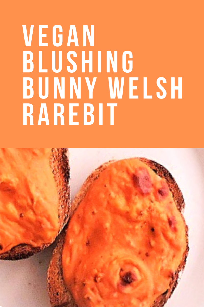 Vegan Blushing Bunny Welsh Rarebit