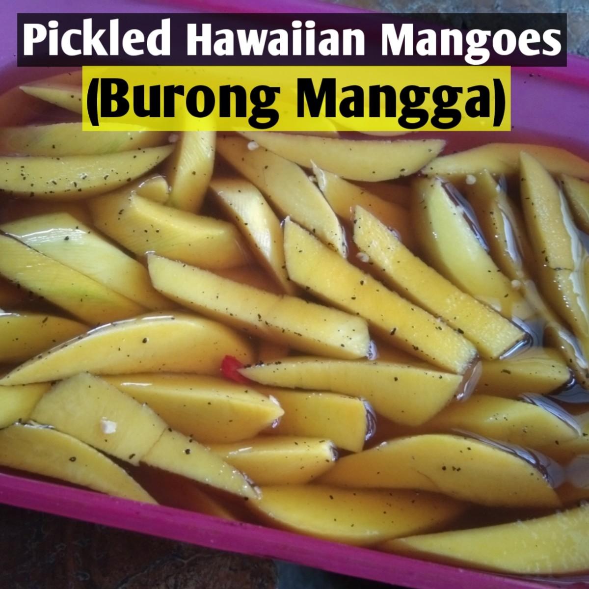 Pickled Hawaiian mangoes (burong mangga)
