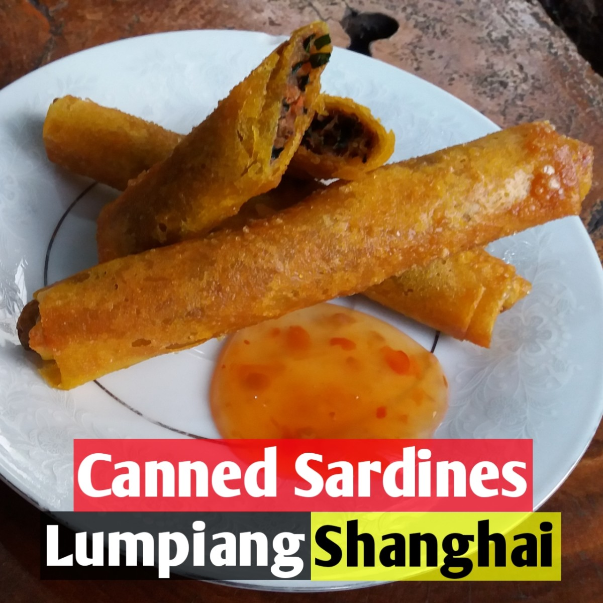 Canned sardines lumpiang Shanghai