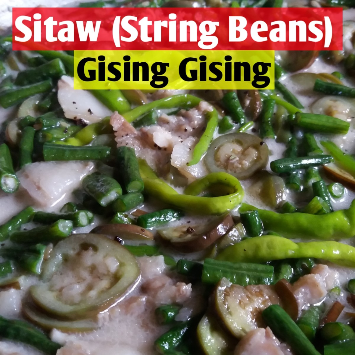 Gising gising with sitaw (string beans)