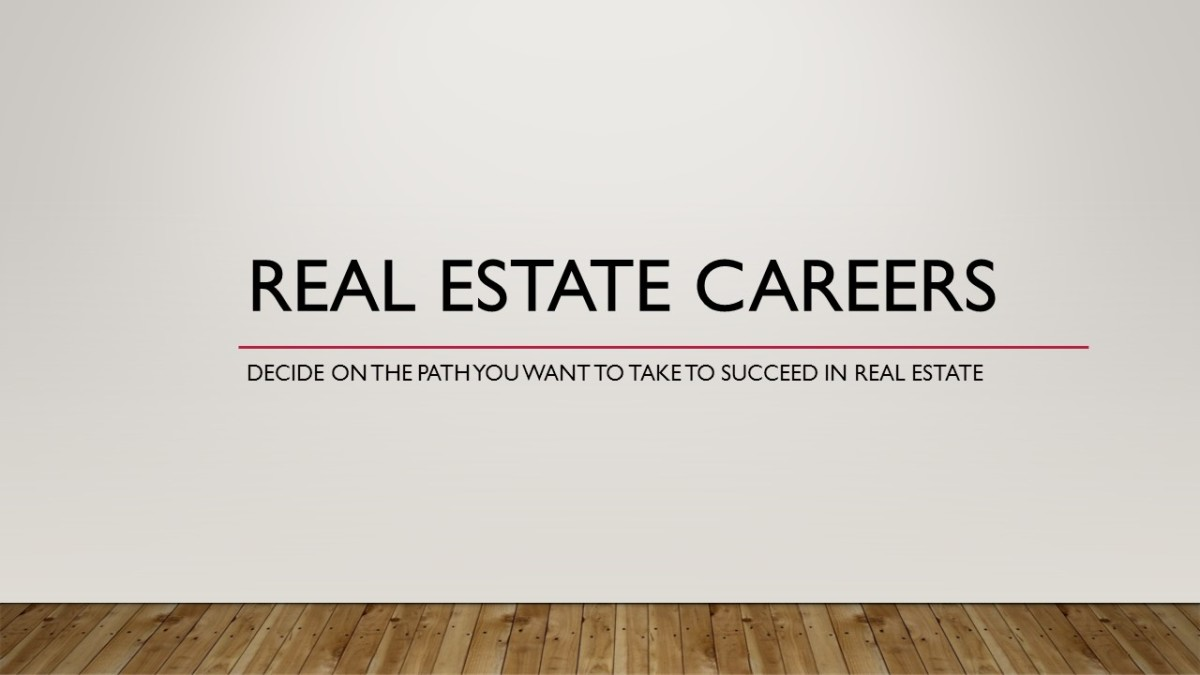 Choosing a Career Path in Real Estate