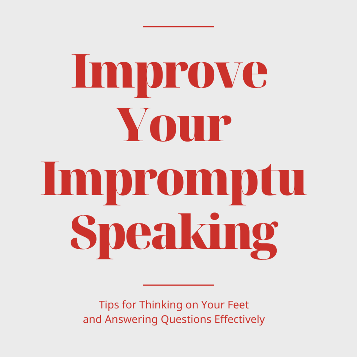 Get advice for becoming a better impromptu speaker.