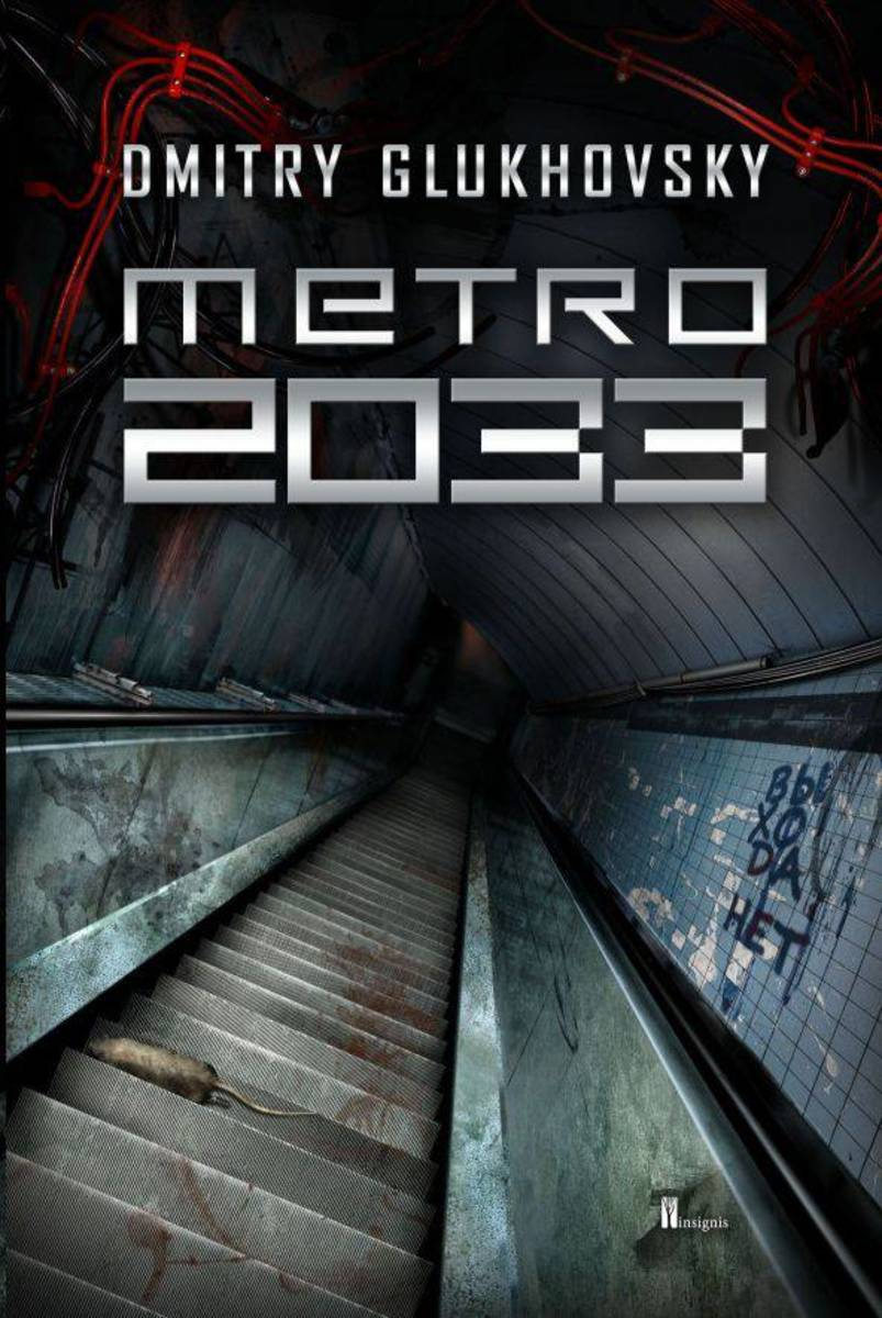 Metro 2033: An Odyssey Set in the Russian Post Apocalypse
