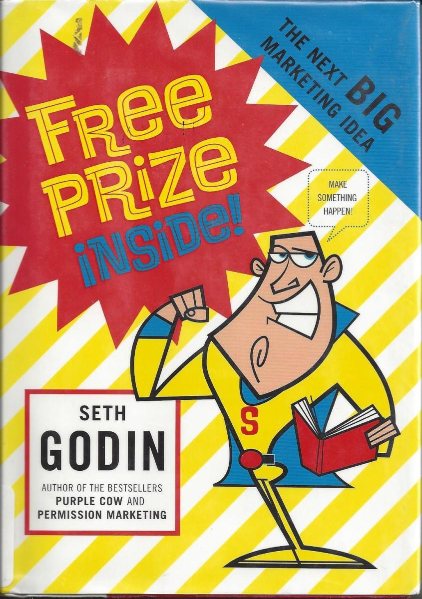 """Cover of Godin's Book """"Free Prize Inside"""""""