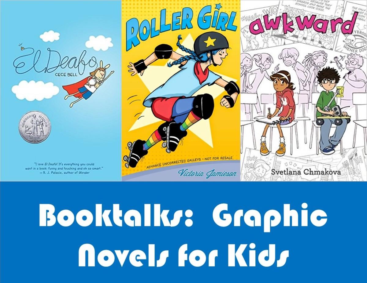 Booktalks for Children's Graphic Novels